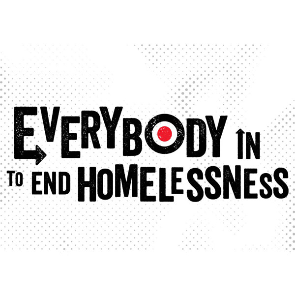 Everybody In To End Homelessness