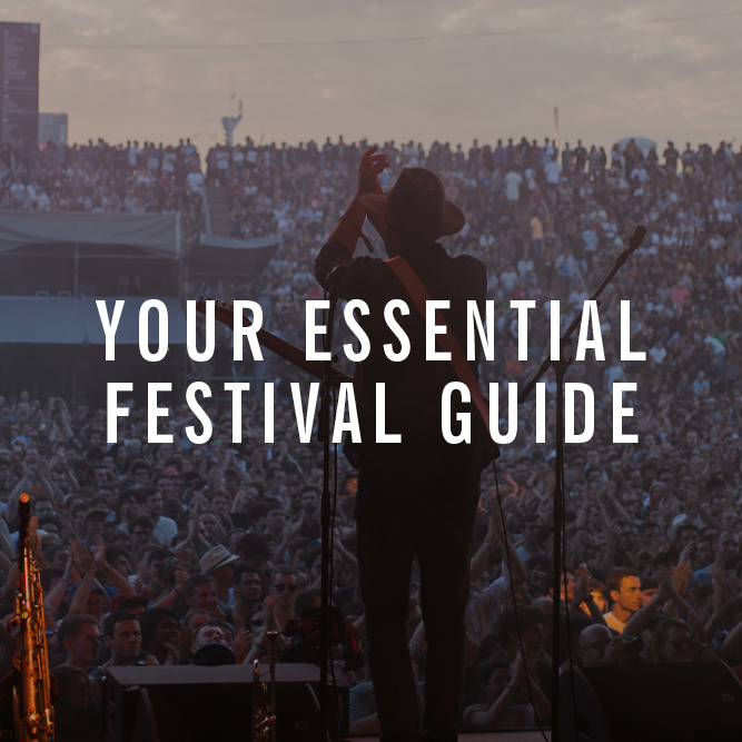 Your Essential Guide To This Year's Best Festivals
